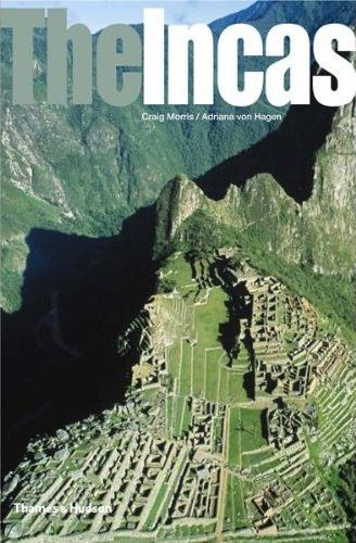 """The Incas: Lords of the Four Quarters"": New book by close Aracari friend, Aracari Travel"